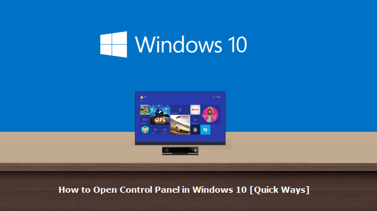 How to Open Control Panel in Windows 10