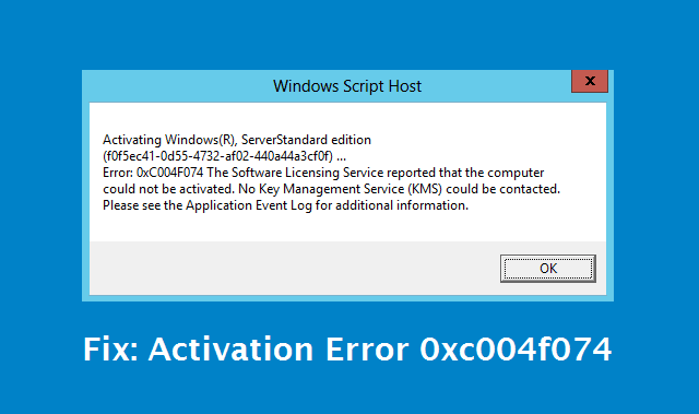 how to fix activation error 0xc004f074 in windows 8 / windows 8.1