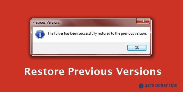 how to restore previous versions of files in windows 7