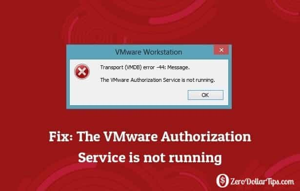 fix: the vmware authorization service is not running