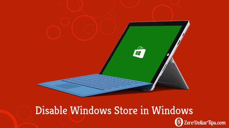 how to disable windows store in windows 8/8.1/10