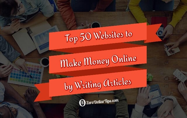 top 50 best websites to make money online by writing articles