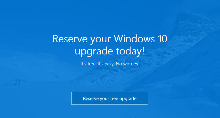 reserve your free Windows 10 upgrade