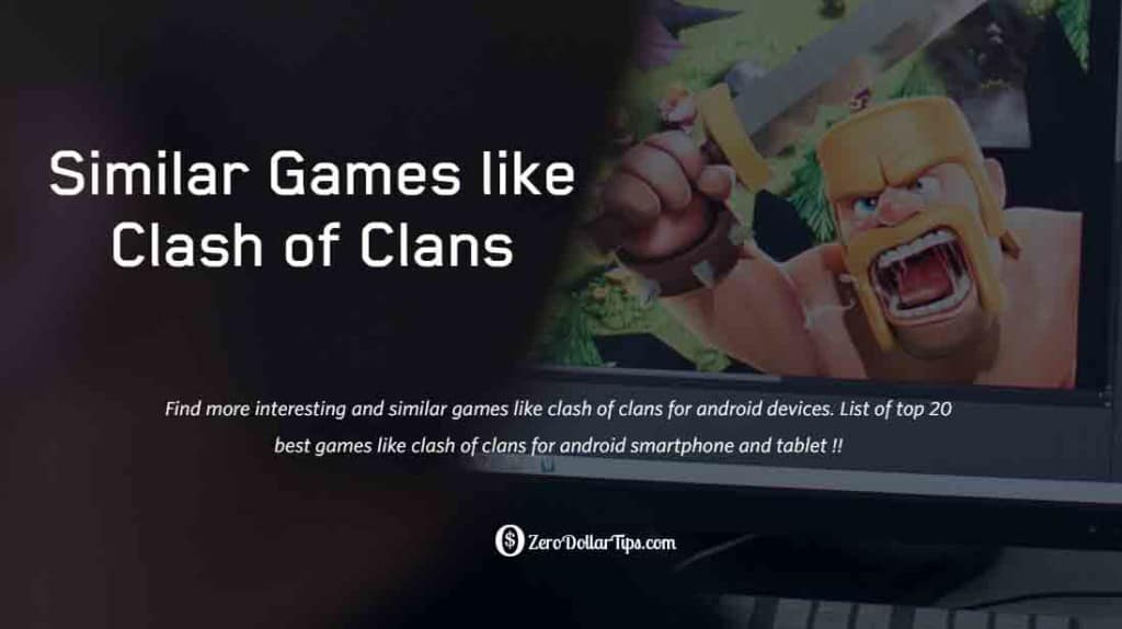 Top 20 Best Games like Clash of Clans for Android