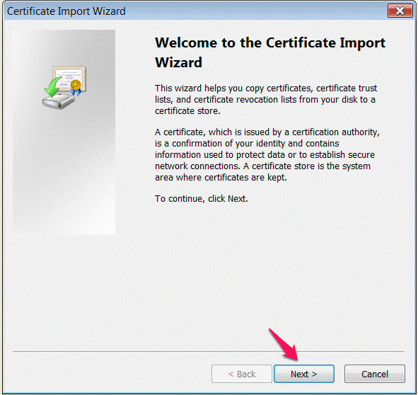 welcome to the certificate import wizard