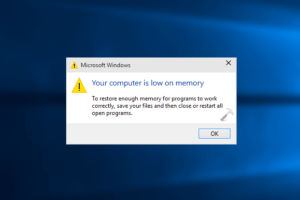 your computer is low on memory windows 10